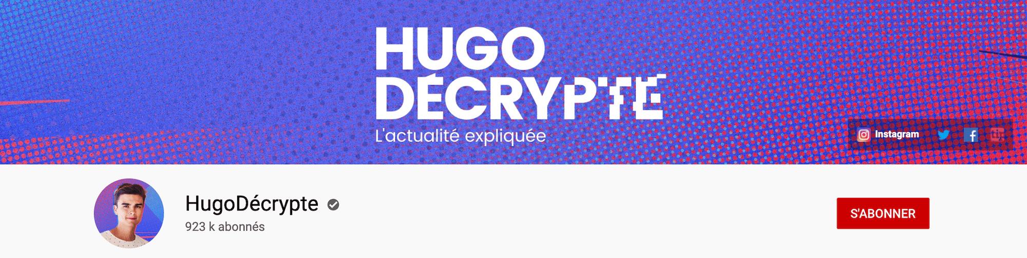 Bannière Youtube de Hugo Décrypte